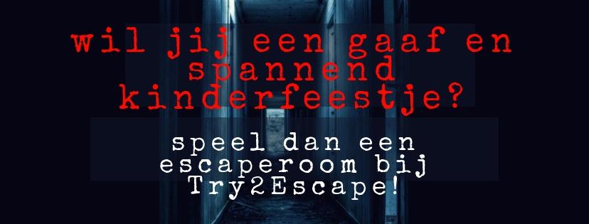 Gaaf en spannend kinderfeestje? Boek een escaperoom bij Try2Escape!